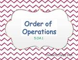 5th grade order of operation 5.OA.1 & 5.OA.2