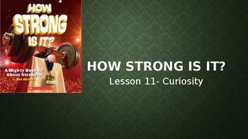 5th grade powerpoint SITC LITCAMP Lesson 11 HOW STRONG IS IT?