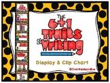 6 + 1 Traits of Writing Displays & Clip Chart | Yellow & Black