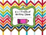 6 + 1 Traits of Writing: Ideas