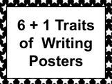 6 + 1 Traits of Writing Posters
