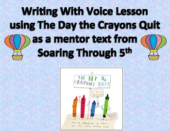 6+1 Voice Trait Lesson Using The Day the Crayons Quit
