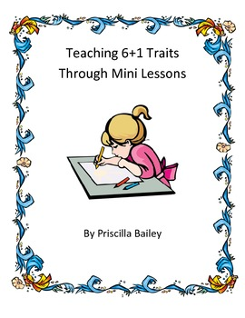 6 + 1 Writing Trait Lesson Plans - Ideas