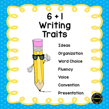 6 + 1 Writing Traits