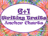 6+1 Writing Traits  Anchor Charts Signs/Posters (Tie Dye &