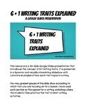 6 + 1 Writing Traits: a slides presentation for the classroom