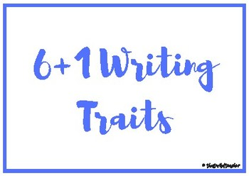 6+1 Writing Traits Posters