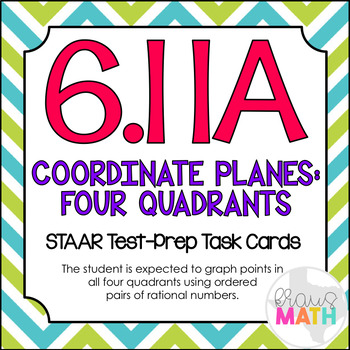 6.11A: Four Quadrants On Coordinate Planes STAAR Test-Prep Task Cards (GRADE 6)