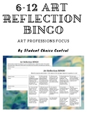 6-12 Art Reflection BINGO Menu - Art Professions and TAB