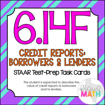 6.14F: Importance of Credit History STAAR Test-Prep Task Cards (GRADE 6)