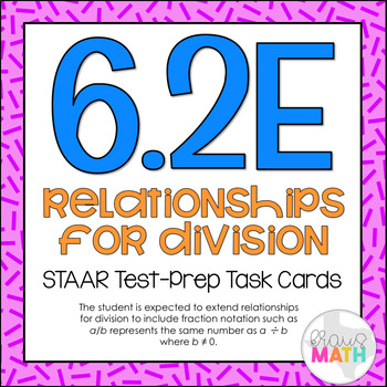 6.2E: Interpreting Fractions as Division STAAR Test-Prep T