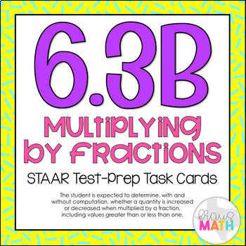 6.3B: Comparing Products to Factors STAAR Test-Prep Task Cards (GRADE 6)