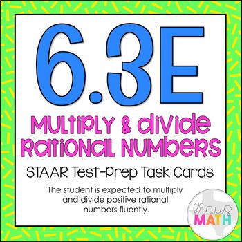 6.3E: Multiply & Divide Rational Numbers STAAR Test-Prep Task Cards (GRADE 6)
