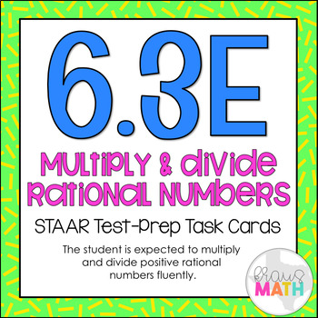 6.3E: Multiply & Divide Rational Numbers STAAR Test-Prep T