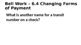 6.4 Changing Forms of Payment POWERPOINT (Banking & Finance)