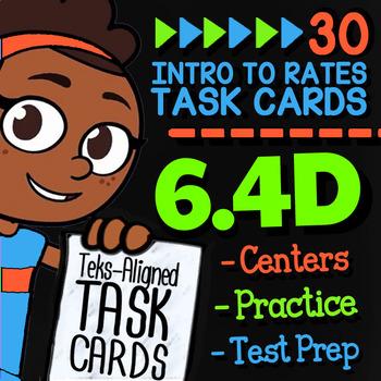 Math TEK 6.4D ★ Relating Unit Rates to Division ★ 6th Grade Task Cards