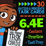 6.4E Math ★ MODELING RATIOS & PERCENTS ★ 6th Grade Math ★ TEK 6.4E Task Cards