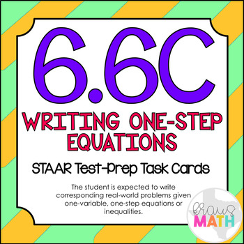 6.6C: One-Variable One-Step Equations STAAR Test-Prep Task