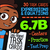 Math TEK 6.7B ★ Expressions & Equations ★ 6th Grade STAAR Math Task Cards