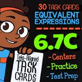 6.7C Math ★ EQUIVALENT EXPRESSIONS Task Cards ★ 6th Grade Math TEK 6.7C Activity