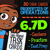 Math TEK 6.7D ★ Properties of Operations ★ 6th Grade STAAR Math Task Cards