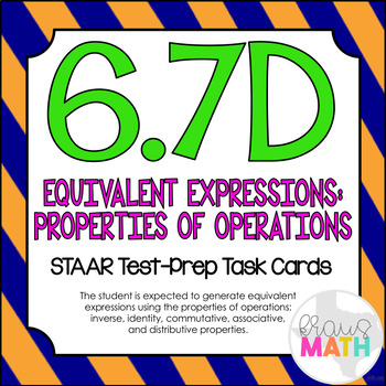 6.7D: Simplify Expressions Using Properties STAAR Test-Pre