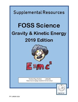 6-8 FOSS Gravity & Kinetic Energy Supplement 2019 Edition (Pages 11-17)