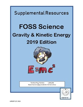 6-8 FOSS Gravity & Kinetic Energy Supplement 2019 Edition (Pages 18-25)