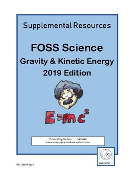 6-8 FOSS Gravity & Kinetic Energy Supplement 2019 Edition (Pages 3-10)