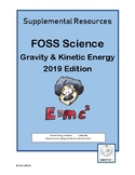 6-8 FOSS Gravity & Kinetic Energy Supplement 2019 Edition