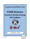 6-8 FOSS Gravity & Kinetic Energy Supplement (Pages 50-56, 72-75)
