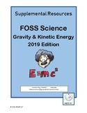 6-8 FOSS Gravity & Kinetics Energy Supplement 2019 Edition