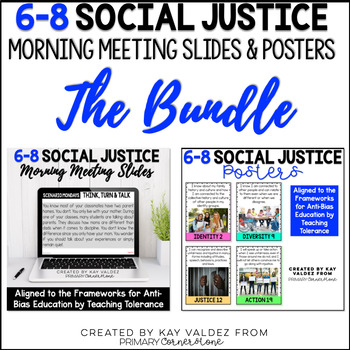 6-8 Social Justice Morning Meeting Slides and Standards Posters THE BUNDLE