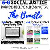 6-8 Social Justice Morning Meeting Slides and Standards Po