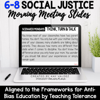 6-8 Social Justice Morning Meeting Slides-Anti Bias Education-Sociocultural