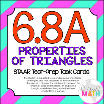 6.8A: Properties of Triangles STAAR Test-Prep Task Cards (