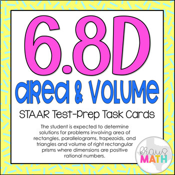 6.8D: Area & Volume STAAR Test-Prep Task Cards (GRADE 6)