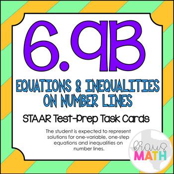 6.9B: Equations & Inequalities on Number Lines STAAR Test-Prep Task Cards