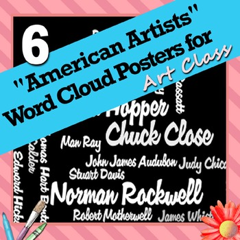 """6 """"American Artists"""" Word Wall Posters for Art Class"""