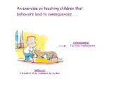 An Exercise on Teaching Children that Behaviors Lead to Co