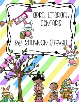 6 April Literacy Centers