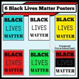6 Black Lives Matter Posters