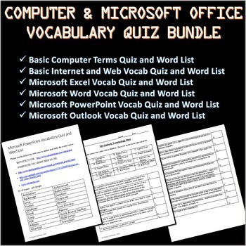 6 Computer and Microsoft Office Vocabulary Quizzes and Word Lists Bundle