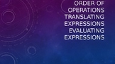 6.EE.1 6.EE.2a 6EE.2c Order of Operations Translating and