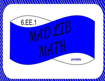 6.EE.1 Printable Mad Lib Math Activity (evaluate numerical expressions)