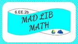 6.EE.2b Digital Mad Lib Math Activity (Identify Parts of E