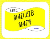 6.EE.3 Printable Mad Lib Math Activity (generate equivalent expressions)