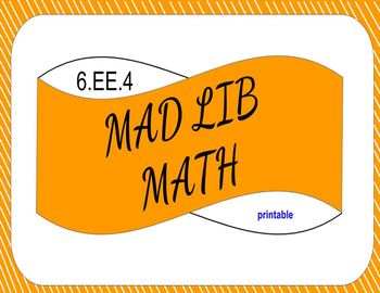 image relating to Printable Mad Lib identify 6.EE.4 Printable Ridiculous Lib Math (Realize Very similar Expressions)