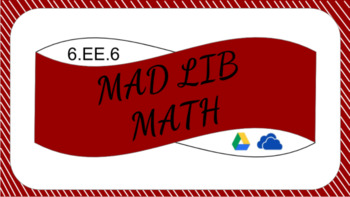 6.EE.6 Digitial Mad Lib Math Activity (use variable to write expressions)