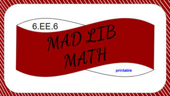 6.EE.6 Printable Mad Lib Math Activity (use variable to write expressions)